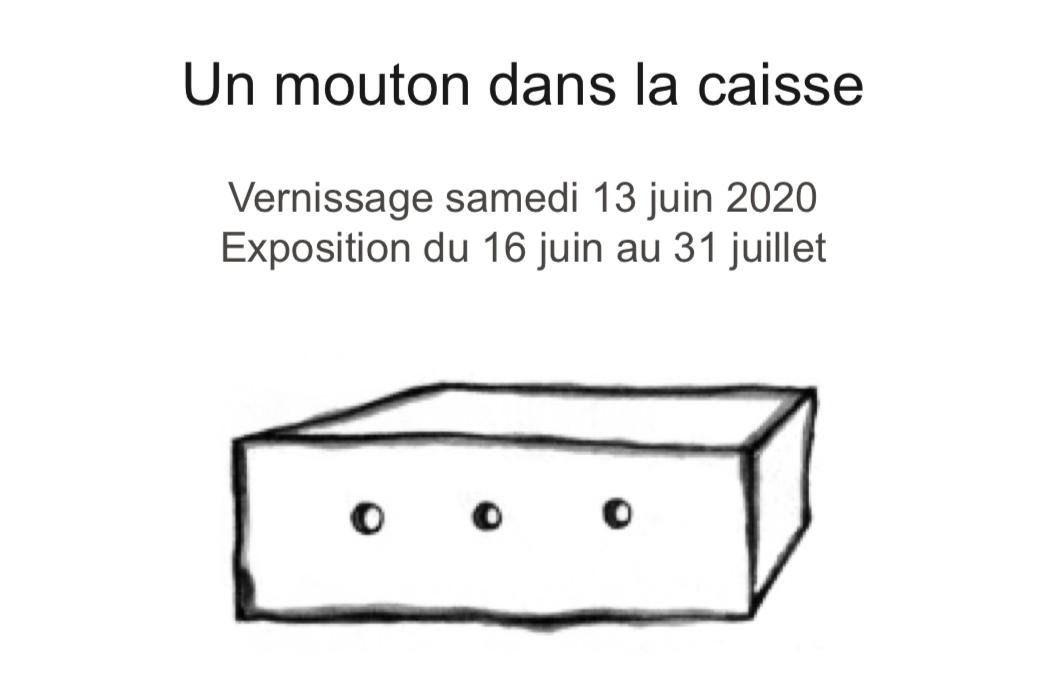 Exposition «Un mouton dans la caisse»  du 16 juin au 31 juillet 2020 – Galerie Alain Gurtharc